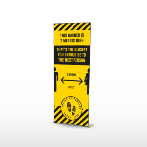 ROLLER BANNER, SOCIAL DISTANCING POP UP BANNER